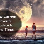 How Current Events Relate to End Times