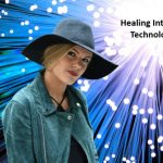 Powerful Healing Internet Technology In Our Homes Plus More