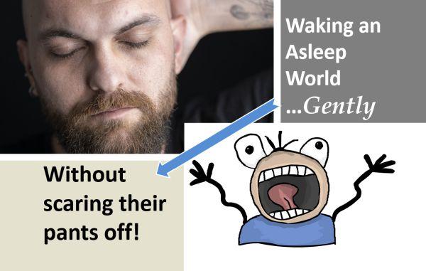 pantomimes to wake up a sleeping world